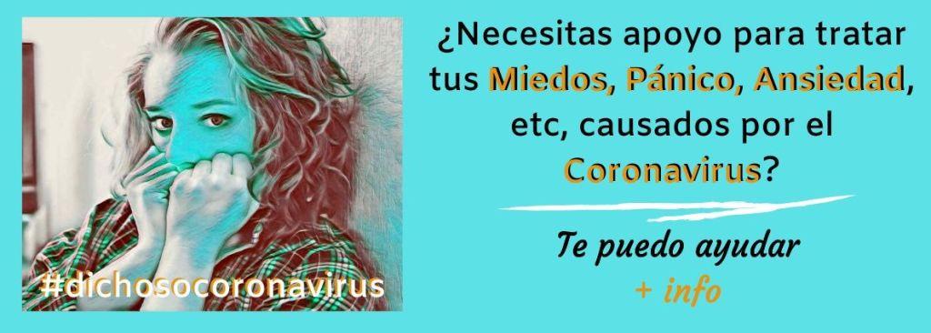 Escucha lo que el Coronavirus te quiere decir. Te ayudo a escuchar y eliminar tu Miedo, Pánico, Ansiedad, etc causado por el coronavirus