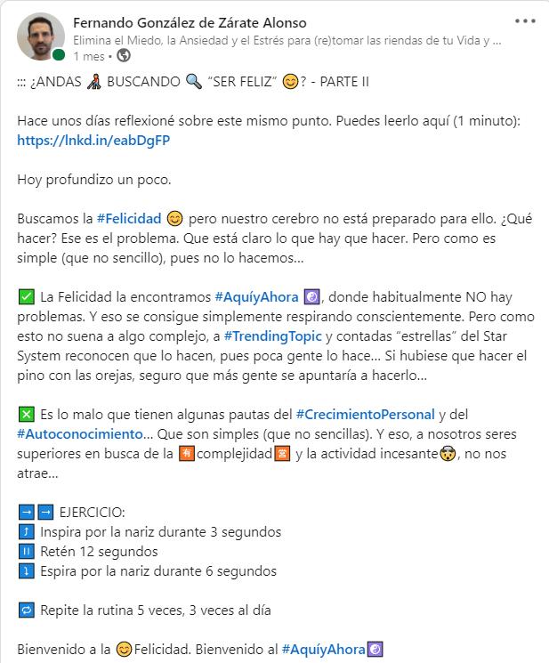 Si buscas la Felicidad, echa un ojo a esta publicación de Fernando González de Zárate Alonso en LinkedIn